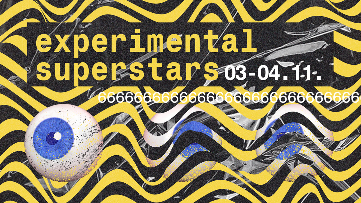 Experimental Superstars 6